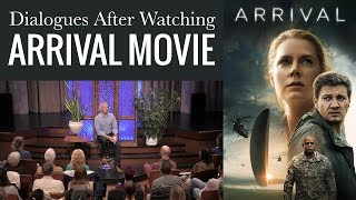 Dialogues After Watching Arrival the Movie: Real Communication, Real Listening