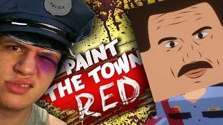 TRETA NA DELEGACIA! - Paint the Town Red