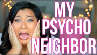 MY PSYCHO NEIGHBOR | STORYTIME