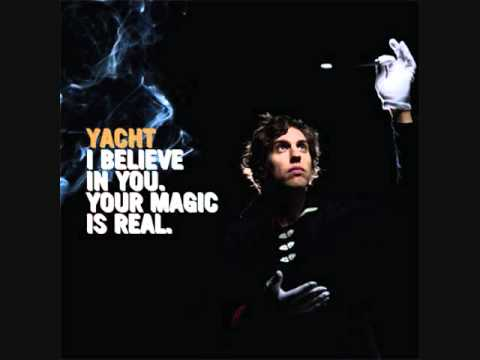 I Believe In You-YACHT