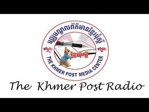 Khmer News,The Khmer Post Radio News,Daily News on 15 August 2015