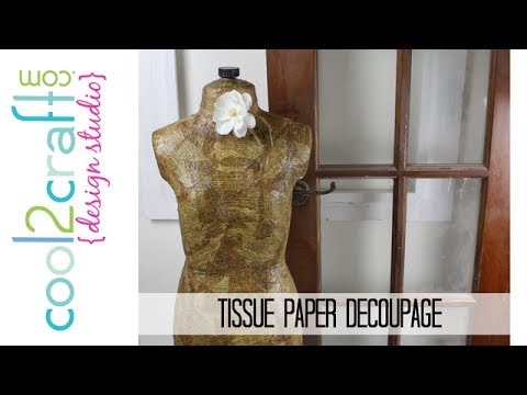 17 Tips For How To Decoupage A Mannequin