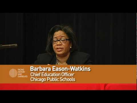 Barbara Eason-Watkins Discusses Facing History and  the Chicago Public Schools