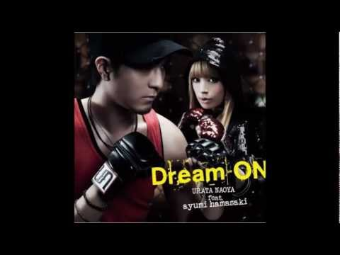 Urata Naoya Feat. Ayumii Hamasakii  Dream On