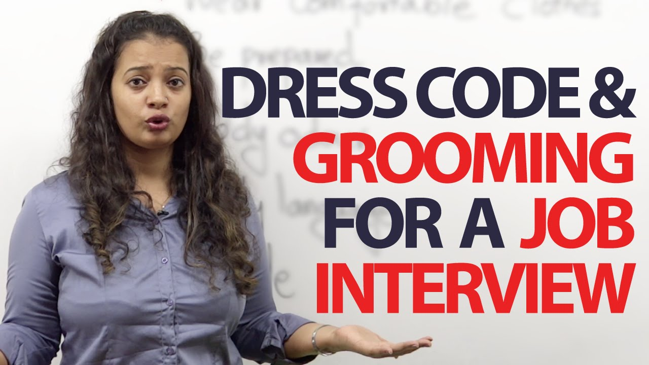 Dress Code Amp Grooming Tips For A Job Interview Free