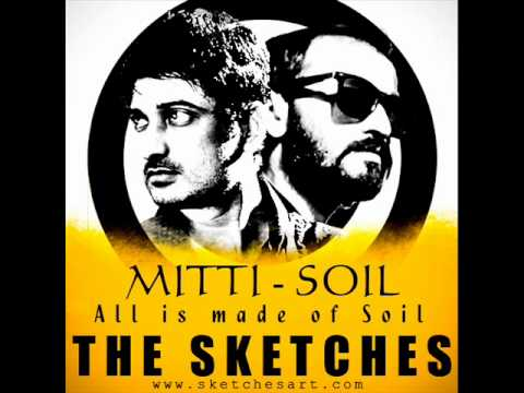 Mitti - Soil - The Sketches (Experimental Version)