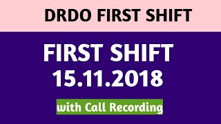DRDO FIRST SHIFT Short Analysis and Call Recording