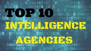 TOP 10 Worlds powerful INTELLIGENCE AGENCIES in the world TOP TEN