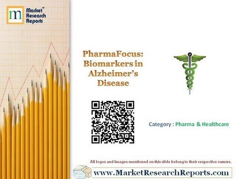 PharmaFocus  Biomarkers in Alzheimer's Disease