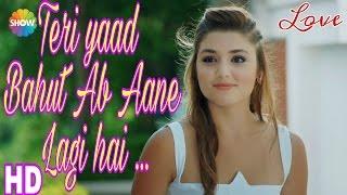 Teri Yaad Bohut Ab Aane Lagi Hai heart touching Hindi Love song