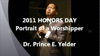 Dr. Prince Yelder HONORS DAY 2011 6/5/2011 6pm @ New Hope [HQ]