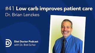Diet Doctor Podcast #41 — Brian Lenzkes