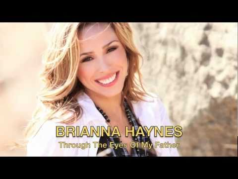 Brianna Haynes - Through The Eyes Of My Father