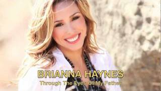 """Through The Eyes Of My Father"" with Lyrics - A Father Song - Brianna Haynes"