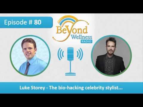 Luke Storey – The Bio-hacking Celebrity Stylist – Podcast #80