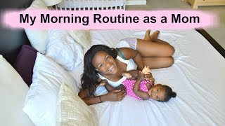 My Morning Routine as a Mom