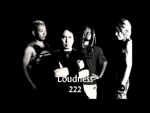 Loudness - 222