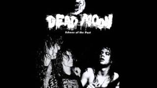 Watch Dead Moon These Times With You video