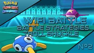 Pokemon ORAS WIFI : Shuckle Stall Troll Battle Strategies Sweep
