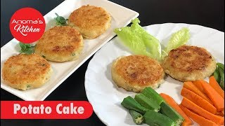 Potato cake  Anoma's Kitchen