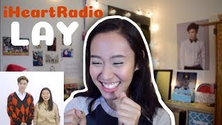 LAY - iHeartRadio Interview Reaction