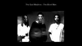 Watch God Machine The Blind Man video
