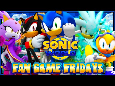 Fan Game Fridays - Sonic World Playthrough