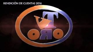RENDICIÓN DE CUENTAS 2016 TV ORO CANAL 2