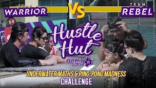 Hustle Hut by Celebrity Fitness | Episode 1 – Underwater Maths & Ping-pong Madness