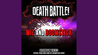 Death Battle: Wiz and Boomstick (Official Theme Song from the ScrewAttack Series)