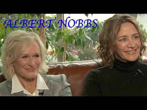 DP/30: Albert Nobbs, actor/wco-writer Glenn Close, actor Janet McTeer