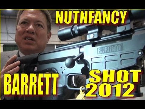 NUTNFANCY SHOT 2012 Barrett: This Ain't No Deer Rifle