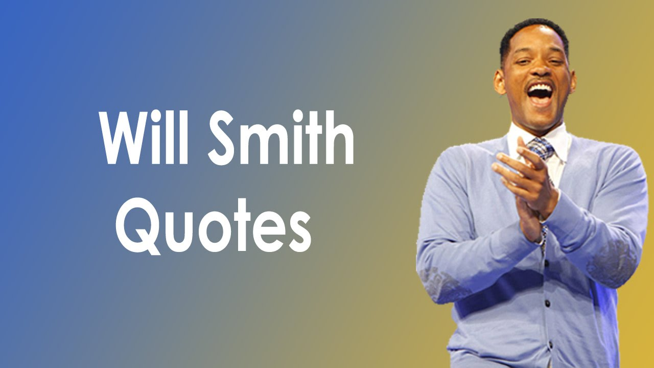 Will Smith Love Quotes Will Smith Quotes On Love