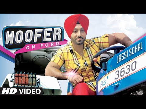 Woofer On Ford (full Song) Jassi Sohal | Music: Sachin Ahuja | New Punjabi Song video