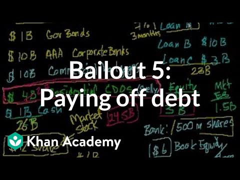 Bailout 5: Paying off the debt