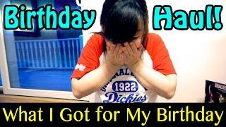 Birthday Haul - What I Got For My Birthday