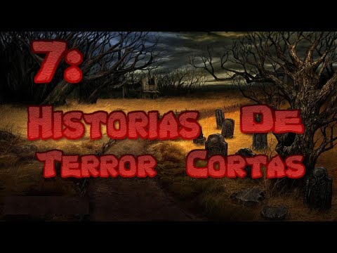 7 Historias de Terror Cortas (Loquendo)