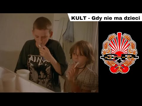 KULT - Gdy nie ma dzieci [OFFICIAL VIDEO]