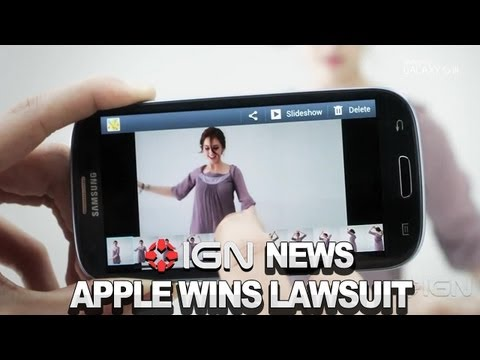IGN News -Apple Wins $1 Billion Lawsuit Against Samsung