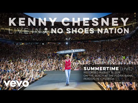 Kenny Chesney - Summertime (Live) (Audio)