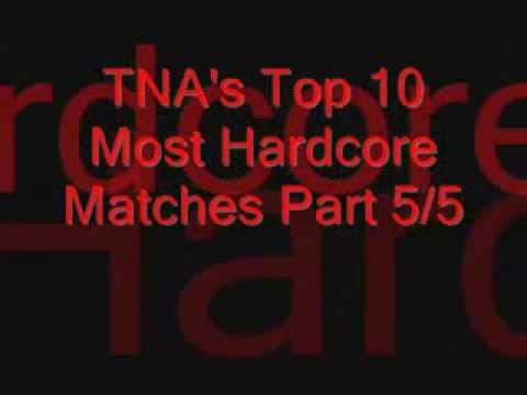 TNA's Top 10 Most Hardcore Matches Part 5/5 (Countdown started at 1)
