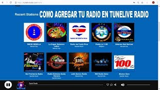 Como Agregar tu Radio en TuneLive Radio 2019 Music, Sports, Shows, Podcast, and More Add Station Now