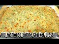 Saltine Cracker Dressing Recipe - Easy Stuffing Recipe