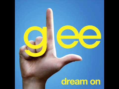 Glee Cast - Dream On