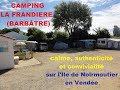 Camping La Frandière - Barbâtre, Ile de Noirmoutier, Vendée