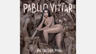 Pabllo Vittar Corpo Sensual Feat Mateus Carrilho Áudio Oficial