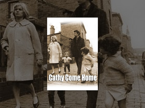 Cathy come home /TV is listed (or ranked) 17 on the list The Best Movies Directed by Ken Loach