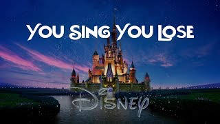 If You Sing You Lose - Disney Movies