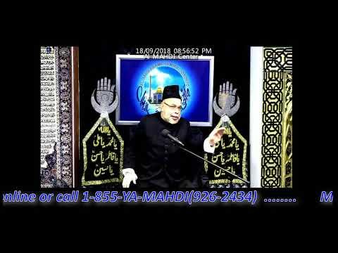Molana Sadiq Hasan 9th Muharram Majlis 1440 / 2018 - Al Mahdi Islamic Centre Toronto
