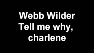 Watch Webb Wilder Tell Me Why Charlene video